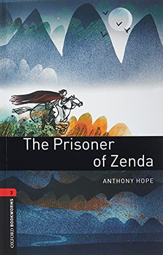 9780194791274: Oxford Bookworms Library: The Prisoner of Zenda: Level 3: 1000-Word Vocabulary