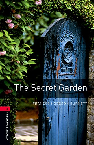 9780194791298: Oxford Bookworms Library: Level 3: : The Secret Garden (Oxford Bookworms Library. Human Interest. Stage 3)