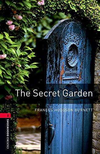 9780194791298: Oxford Bookworms Library: Stage 3: The Secret Garden: 1000 Headwords (Oxford Bookworms ELT)