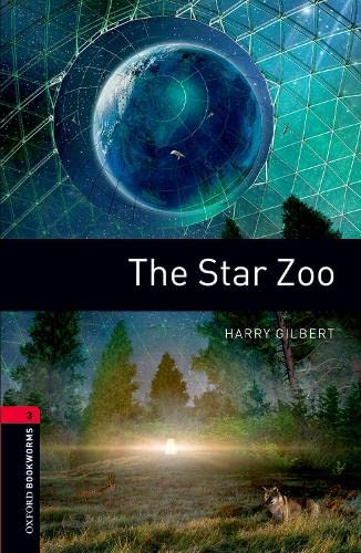 9780194791311: Oxford Bookworms Library: Oxford Bookworms. Stage 3: The Star Zoo Edition 08: 1000 Headwords