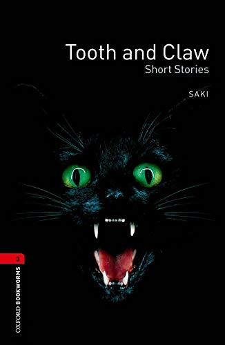 9780194791359: Oxford Bookworms Library: Oxford Bookworms. Stage 3: Tooth and Claw Short Stories Edition 08: 1000 Headwords