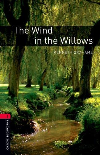 9780194791373: Oxford Bookworms Library: The Wind in the Willows: Level 3: 1000-Word Vocabulary (Oxford Bookworms Library. Stage 3, Classics)