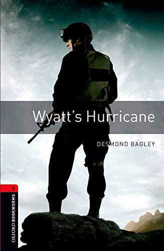 9780194791380: Oxford Bookworms Library: Oxford Bookworms 3. Wyatt's Hurricane: 1000 Headwords