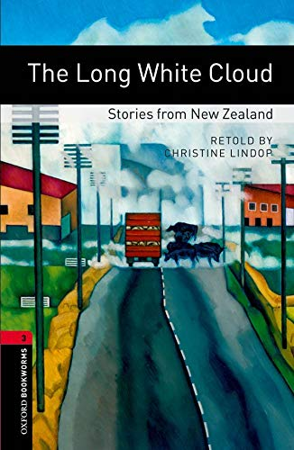 Oxford Bookworms Library: The Long White Cloud: Christine (RTL) Lindop