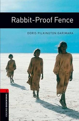 9780194791441: Oxford Bookworms Library: Stage 3: Rabbit-Proof Fence: 1000 Headwords