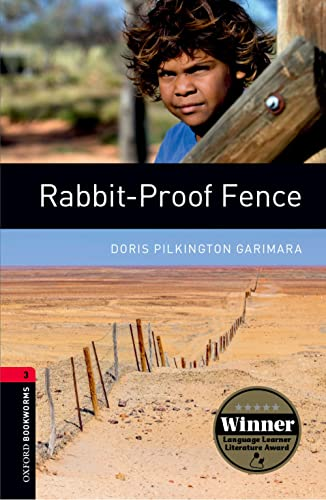 9780194791441: Rabbit proof fence. Oxford bookworms library. Livello 3. Con espansione online