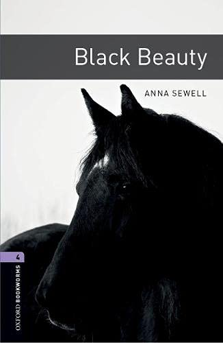 9780194791663: Oxford Bookworms Library: Black Beauty: Level 4: 1400-Word Vocabulary (Oxford Bookworms Library 4)
