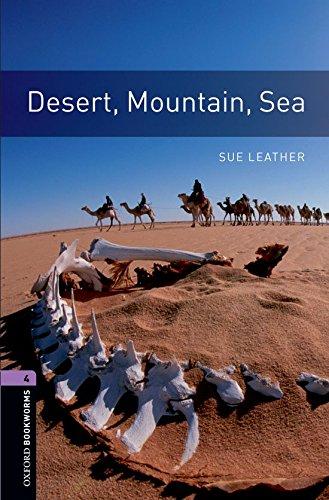9780194791694: Oxford Bookworms Library: Desert, Mountain, Sea: Level 4: 1400-Word Vocabulary (Oxford Bookworms Library-Stage 4)