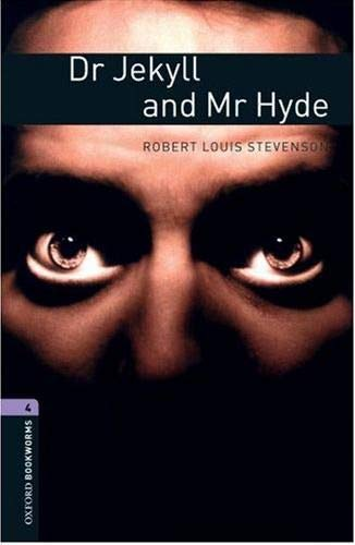 9780194791700: Oxford Bookworms Library: Level 4:: Dr Jekyll and Mr Hyde