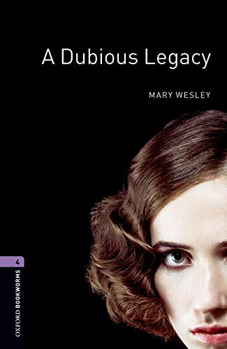 9780194791717: A Dubious Legacy (Oxford Bookworms Library. Stage 4. Human Interest)