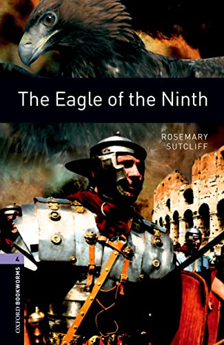 9780194791724: Oxford Bookworms Library: Level 4:: The Eagle of the Ninth (Oxford Bookworms ELT)