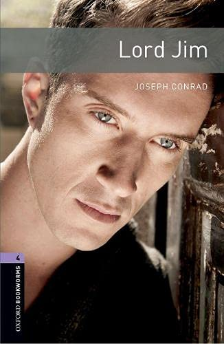 9780194791762: Oxford Bookworms Library: Oxford Bookworms. Stage 4: Lord Jim Edition 08: 1400 Headwords