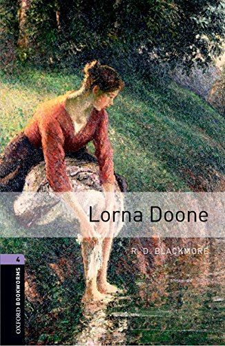 Oxford Bookworms Library: Stage 4. Lorna Doone: Blackmore