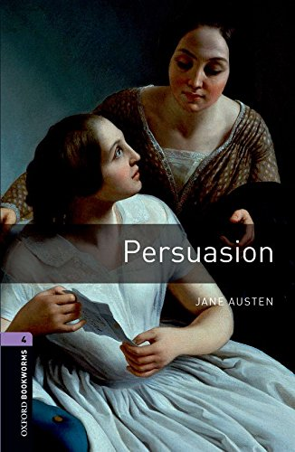 9780194791816: Oxford Bookworms Library: Persuasion: Level 4: 1400-Word Vocabulary (Oxford Bookworms Library, Stage 4)