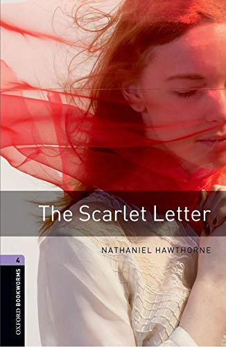 9780194791830: Oxford Bookworms Library: The Scarlet Letter: Level 4: 1400-Word Vocabulary (Oxford Bookworms Library 4)