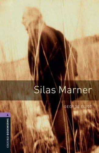 9780194791847: Oxford Bookworms Library: Silas Marner: Level 4: 1400-Word Vocabulary (Oxford Bookworms Library, Stage 4)