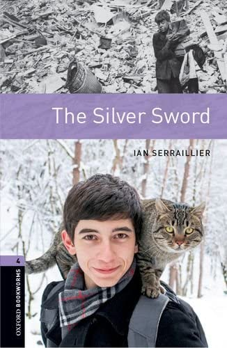 9780194791854: Oxford Bookworms Library: Oxford Bookworms. Stage 4: The Silver Sword Edition 08: 1400 Headwords