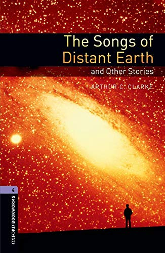 9780194791861: Oxford Bookworms Library: Stage 4: The Songs of Distant Earth and Other Stories