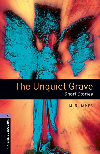 9780194791915: The Unquiet Grave : Short stories, stage 4