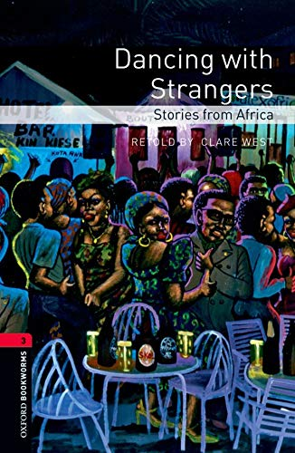 9780194791977: Dancing With Strangers: Stories from Africa