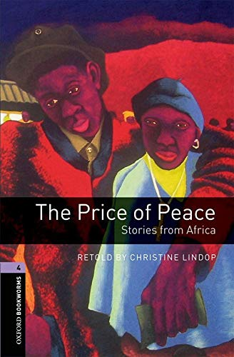 Oxford Bookworms Library: The Price of Peace: Christine Lindop