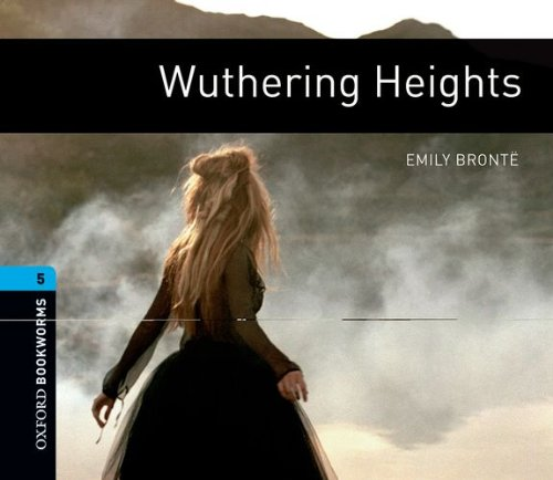 9780194792097: Wuthering Heights: 1800 Headwords (Oxford Bookworms ELT)