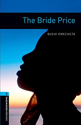 9780194792189: Oxford Bookworms Library: Stage 5: The Bride Price
