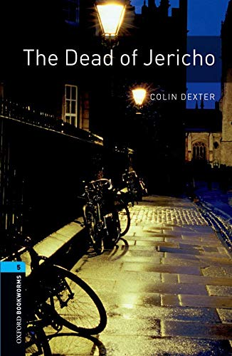 9780194792202: The Oxford Bookworms Library: Stage 5: The Dead of Jericho1800 Headwords (Oxford Bookworms Library. Crime & Mystery. Stage 5)