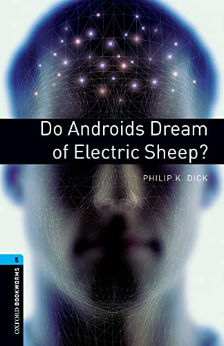 9780194792226: Obl 5 do androids dream of electric sheep?: Reader: 1800 Headwords (Oxford Bookworms)