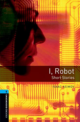 9780194792288: I, Robot: Short Stories (Oxford Bookworms Library)