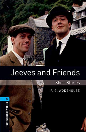 9780194792295: Oxford Bookworms Library: Oxford Bookworms. Stage 5: Jeeves and Friends - Short Stories Edition 08: 1800 Headwords