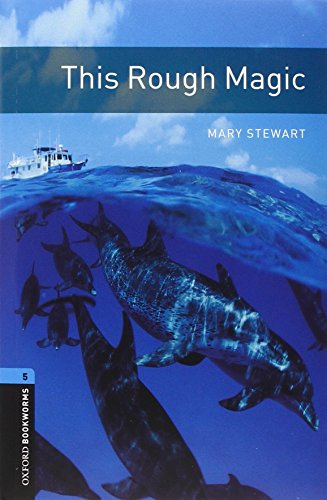 9780194792325: Oxford Bookworms Library: Level 5:: This Rough Magic