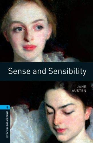 9780194792332: Oxford Bookworms Library: Sense and Sensibility: Level 5: 1,800 Word Vocabulary (Oxford Bookworms Library Classics: Stage 5)