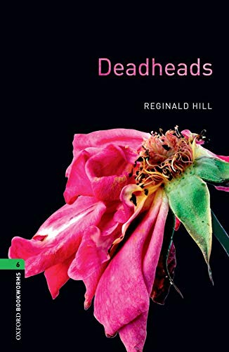 9780194792578: Deadheads: 2500 Headwords (Oxford Bookworms ELT)