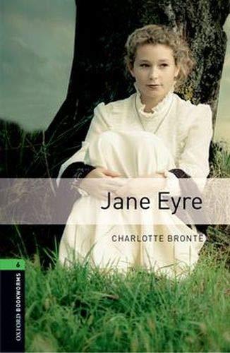 Oxford Bookworms Library: Jane Eyre: Level 6: Charlotte Brontë