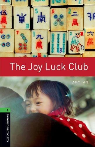 9780194792639: Oxford Bookworms Library: The Joy Luck Club: Level 6: 2,500 Word Vocabulary
