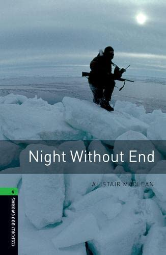 9780194792653: Oxford Bookworms Library: Stage 6: Night Without End: 2500 Headwords (Oxford Bookworms ELT)