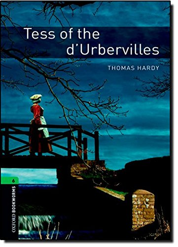 9780194792684: Oxford Bookworms Library: Tess of the d'Urbervilles: Level 6: 2,500 Word Vocabulary