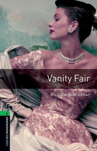 9780194792691: Oxford Bookworms Library: Vanity Fair: 2500 Headwords