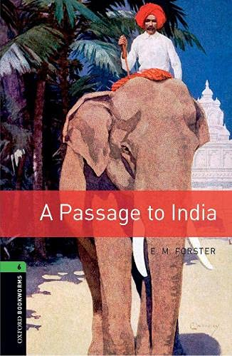 9780194792714: Oxford Bookworms Library: A Passage to India: Level 6: 2,500 Word Vocabulary (Oxford Bookworms Library: Human Interest, Stage 6)