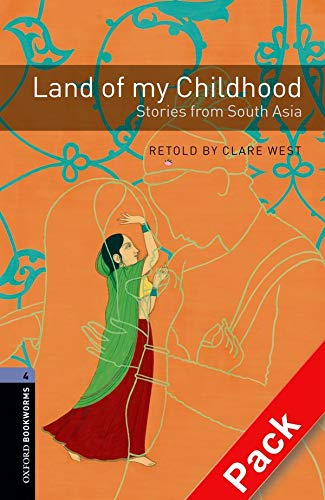 9780194792813: Oxford Bookworms Library: Stage 4: Land of my Childhood: Stories from South Asia Audio CD Pack