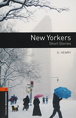 9780194792905: Oxford Bookworms Library: Level 2:: New Yorkers - Short Stories audio CD pack (American English) (Oxford Bookworms ELT)