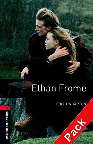 9780194792998: Oxford Bookworms Library: Oxford Bookworms 3. Ethan Frome CD Pack: 1000 Headwords