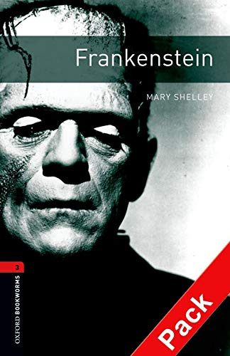 9780194793001: Oxford Bookworms Library: Oxford BookwormsL 3 Frankenstein cd Pack ED 08: 1000 Headwords