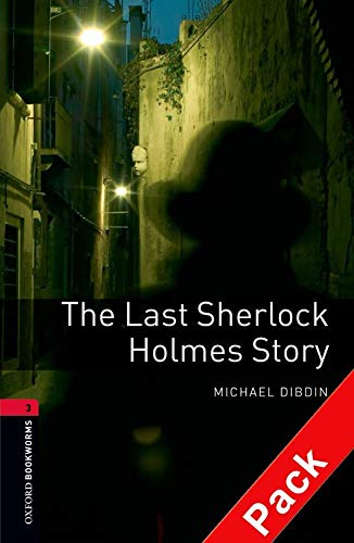 9780194793025: Oxford Bookworms Library: Level 3:: The Last Sherlock Holmes Story audio CD pack (Oxford Bookworms ELT)