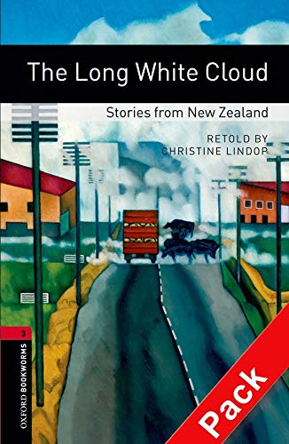 9780194793032: Oxford Bookworms Library: Oxford Bookworms. Stage 3: The Long White Cloud: Stories from New Zealand CD Pack Edition 08: 1000 Headwords