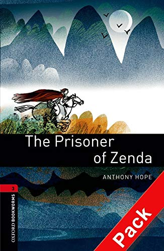 9780194793087: The Oxford Bookworms Library: Stage 3: The Prisoner of Zenda Audio CD Pack: 1000 Headwords (Oxford Bookworms ELT)