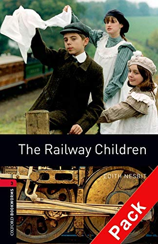 9780194793100: Oxford Bookworms Library: Oxford Bookworms. Stage 3: The Railway Children CD Pack Edition 08: 1000 Headwords