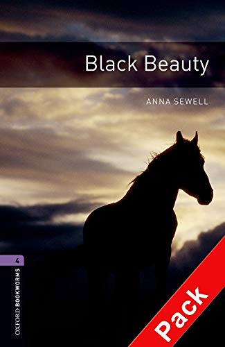 9780194793155: Oxford Bookworms Library: Oxford Bookworms. Stage 4: Black Beauty CD Pack Edition 08: 1400 Headwords