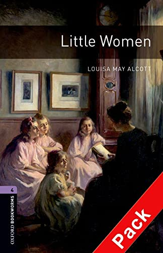 9780194793216: Oxford Bookworms Library: Oxford Bookworms. Stage 4: Little Women CD Pack Edition 08: 1400 Headwords